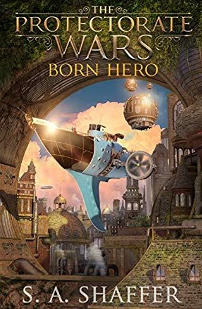 The Protectorate Wars: Born Hero