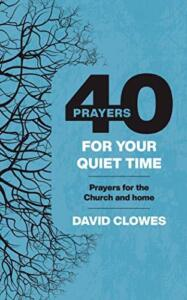 40 Prayers for Your Quiet Time