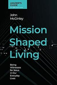 Mission Shaped Living 1